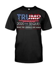 Trump 2020 The Sequel  T Shirt Classic T-Shirt front