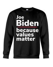 Joe Biden Because Values Matter Crewneck Sweatshirt thumbnail