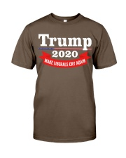 Trump 2020 make liberals cry again Classic T-Shirt front