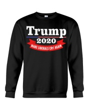 Trump 2020 make liberals cry again Crewneck Sweatshirt thumbnail