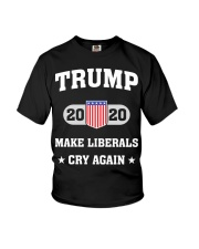 Trump 2020 Make Liberals Cry Again T-Shirt Youth T-Shirt tile