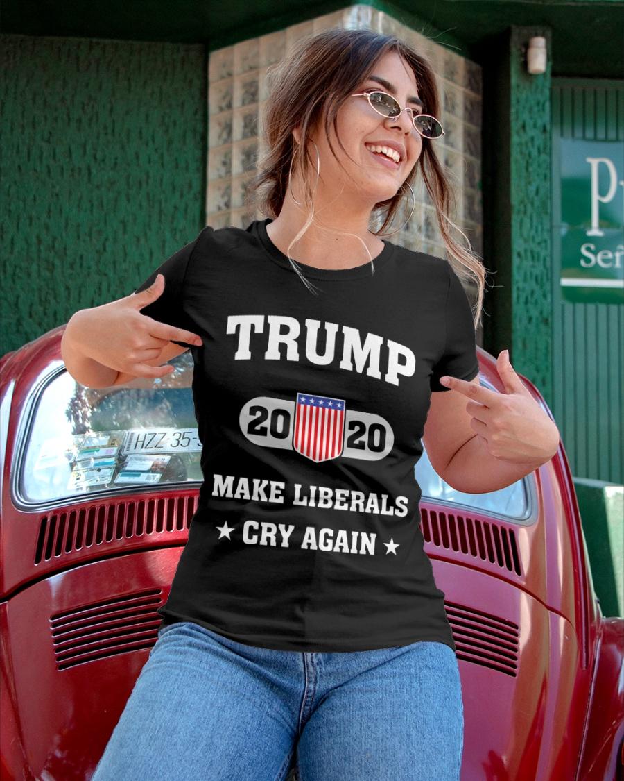 Trump 2020 Make Liberals Cry Again T-Shirt Ladies T-Shirt