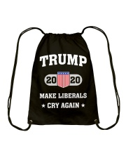 Trump 2020 Make Liberals Cry Again T-Shirt Drawstring Bag thumbnail