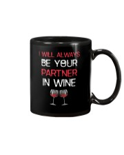 I Will Always Be Your Partner In Wine Mug thumbnail