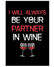 I Will Always Be Your Partner In Wine 24x36 Poster thumbnail