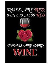 Roses Are Red Wine Is Also Red Poems Are Hard Wine 24x36 Poster thumbnail