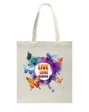 Live Love Laugh Butterfly  Tote Bag thumbnail