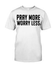 PRAY MORE Classic T-Shirt thumbnail