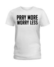 PRAY MORE Ladies T-Shirt thumbnail