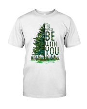 Forest be with you Classic T-Shirt front
