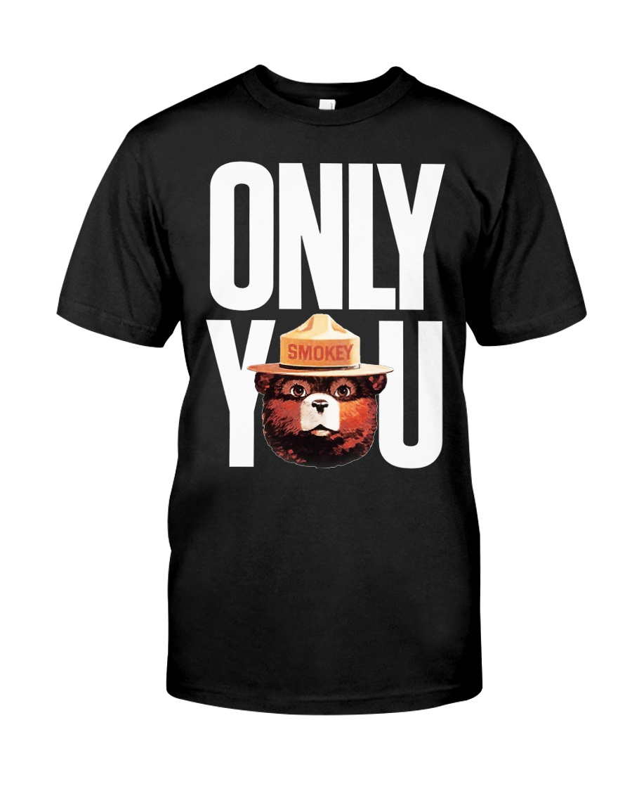Only you Classic T-Shirt