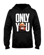 Only you Hooded Sweatshirt thumbnail