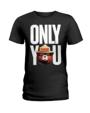 Only you Ladies T-Shirt thumbnail