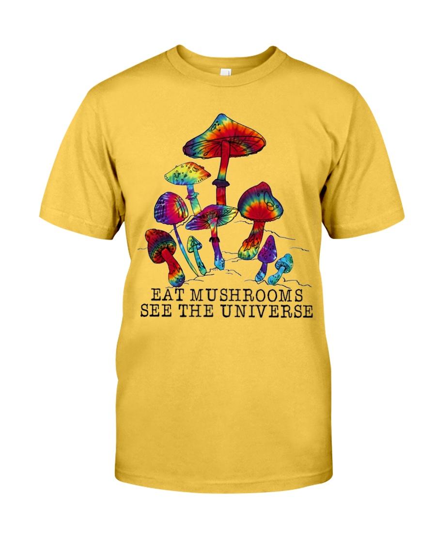 Mushrooms see the universr Classic T-Shirt