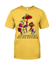 Mushrooms see the universr Classic T-Shirt front
