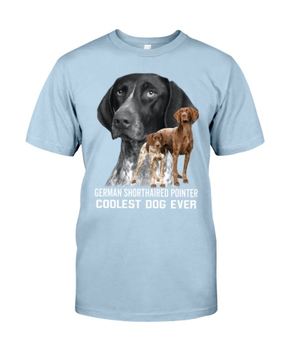 DogTee German Shorthaired Pointer Coolest Ever