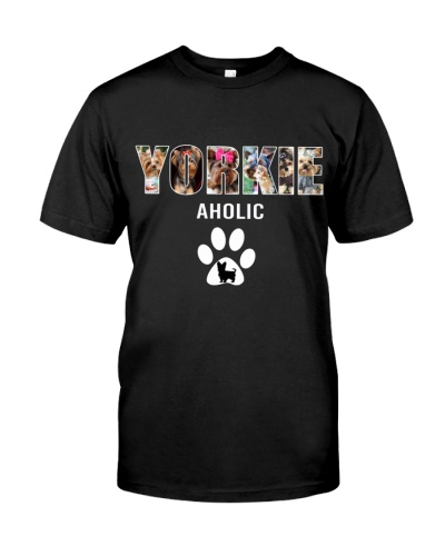 DogTee Yorkie Aholic Gift For Dog Lovers
