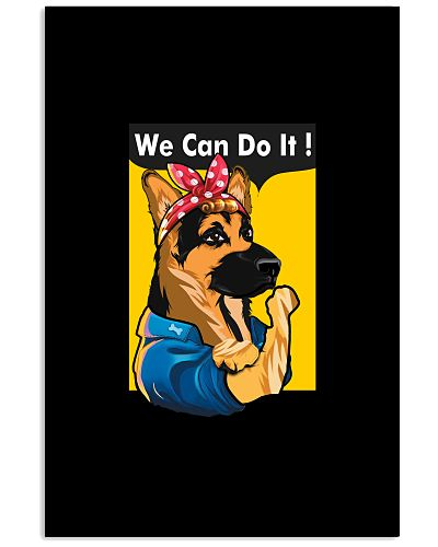 German Shepherd We Can Do It