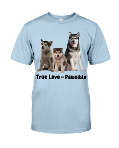 DogTee Alaska Malamute True Love Is Pawsible