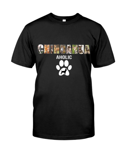 DogTee Chihuahua Aholic Gift For Dog Lovers