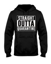 Straight Outta Quarantine  Hooded Sweatshirt front