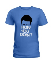 HOW YOU DOIN Ladies T-Shirt thumbnail