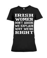 Irish women don't argue Premium Fit Ladies Tee thumbnail