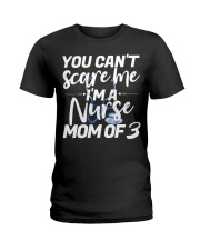 Nurse Mom of 3 Nothing Scares Me Tee Mug Tank Ladies T-Shirt thumbnail