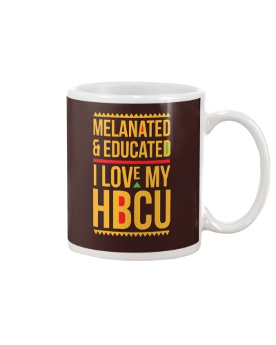 Melanated Educated I Love My HBCU T Shirt