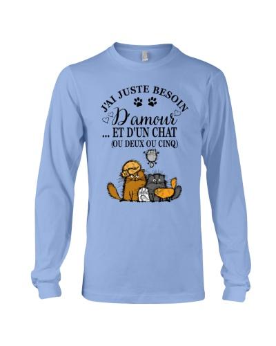 Cat shirt j'ai juste besoin d'amour et d'un chat