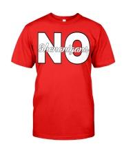 No Shenanigans  Classic T-Shirt front