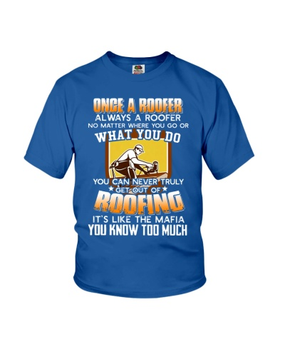 Once A Roofer T-Shirt