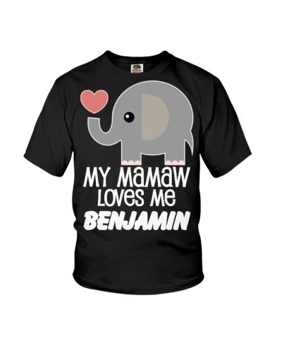 My Mamaw Loves Me Benjamin