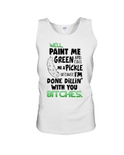 Well paint me green and call me a pickle shirt Unisex Tank thumbnail