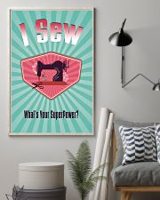 I Sew - What's Your Super Power 11x17 Poster lifestyle-poster-1