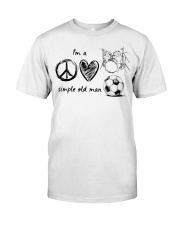 I'm a simple old Man Classic T-Shirt front