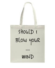 Blow Blowing Flirting Dating Quote - Gift Idea Tote Bag thumbnail