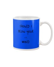 Blow Blowing Flirting Dating Quote - Gift Idea Mug front