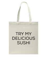 Sushi Food Japan Japanese Sexy Flirt Flirting Tote Bag thumbnail