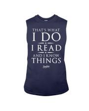 I Read And I Know Things T- Shirt Sleeveless Tee thumbnail