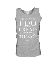 I Read And I Know Things T- Shirt Unisex Tank thumbnail