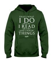 I Read And I Know Things T- Shirt Hooded Sweatshirt thumbnail