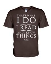 I Read And I Know Things T- Shirt V-Neck T-Shirt thumbnail