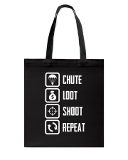 Chute Loot Shoot Repeat Tote Bag thumbnail