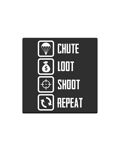 Chute Loot Shoot Repeat