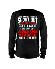 MY WIFE IS A GREAT BIG CUP OF AWESOME SAUCE Long Sleeve Tee thumbnail
