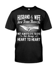 HUSBAND AND WIFE - BEST TEAM THERE IS Classic T-Shirt front