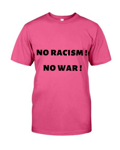 No racism No war just freedom