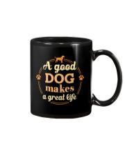A Good Dog Makes A Great Life Shirt Mug thumbnail