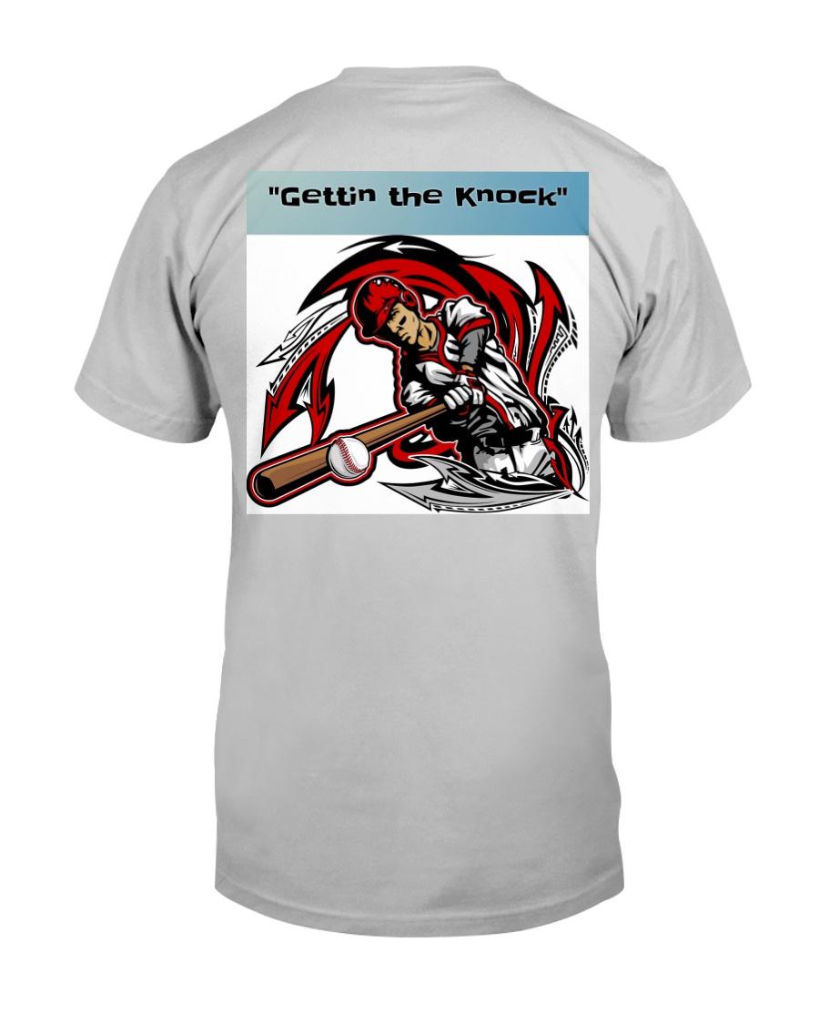 Gettin the Knock Classic T-Shirt